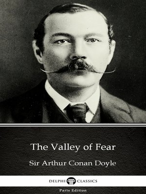 cover image of The Valley of Fear by Sir Arthur Conan Doyle (Illustrated)
