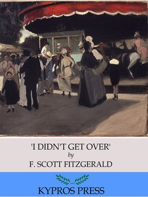 cover image of 'I Didn't Get Over'