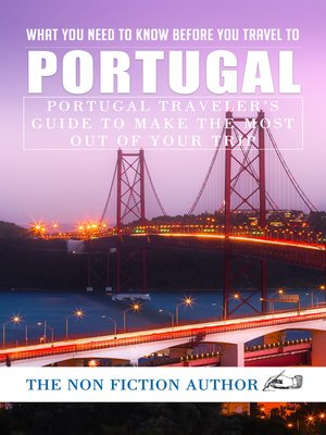 cover image of What You Need to Know Before You Travel to Portugal