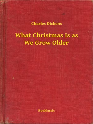 cover image of What Christmas Is as We Grow Older