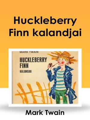 cover image of Huckleberry Finn kalandjai
