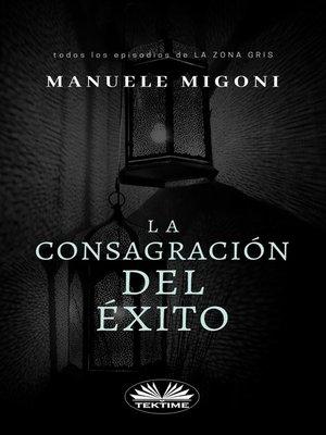cover image of La Consagración Del Éxito
