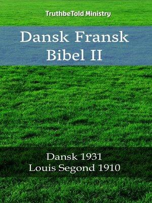 cover image of Dansk Fransk Bibel II