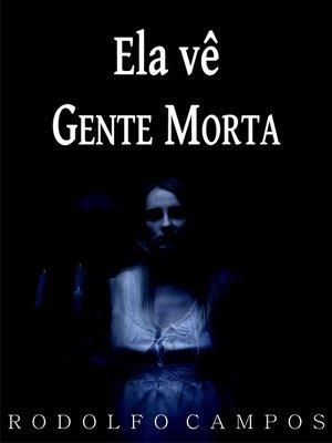 cover image of Ela vê gente morta