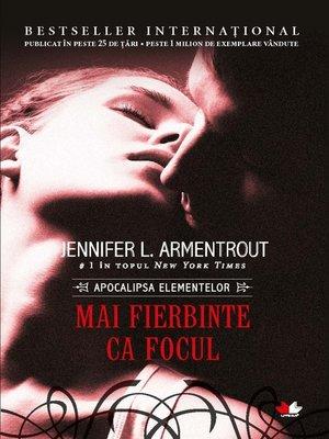 cover image of Mai Fierbinte Ca Focul