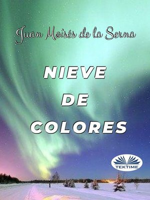 cover image of Nieve De Colores