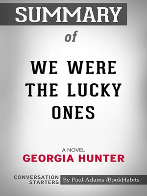 cover image of Summary of We Were the Lucky Ones