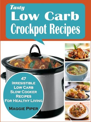 cover image of Tasty Low-carb Crockpot Recipes