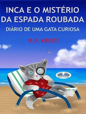cover image of Inca E O Mistério Da Espada Roubada