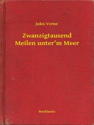 cover image of Zwanzigtausend Meilen unter'm Meer
