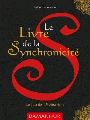 cover image of Le Livre de la Synchronicité