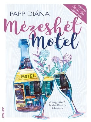 cover image of Mézeshét Motel