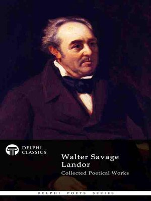 cover image of Delphi Collected Poetical Works of Walter Savage Landor