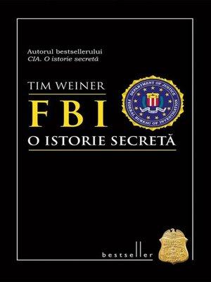 cover image of FBI. O istorie secretă