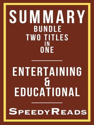 cover image of Summary Bundle Two Titles in One--Entertaining and Educational