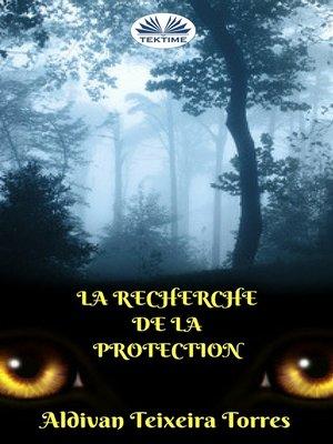 cover image of La Recherche De La Protection