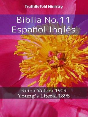 cover image of Biblia No.11 Español Inglés