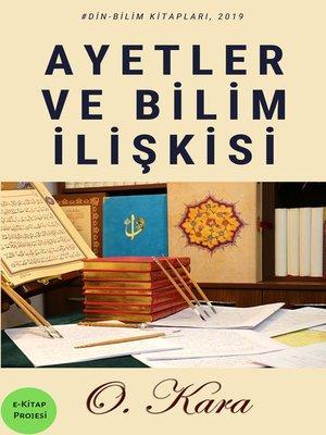 cover image of Ayetler ve Bilim İlişkisi
