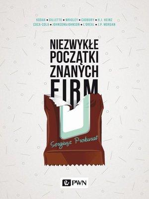 cover image of Niezwykłe początki znanych firm