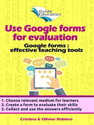cover image of Use Google forms for evaluation
