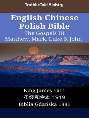 cover image of English Chinese Polish Bible--The Gospels III--Matthew, Mark, Luke & John