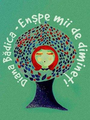 cover image of Enșpe mii de dimineți