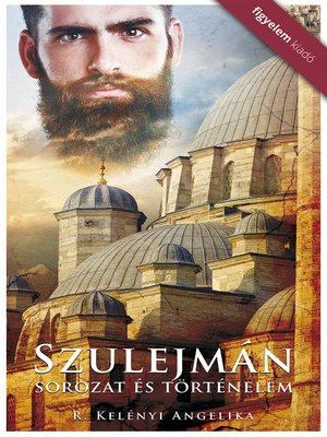 cover image of Szulejman--Sorozat és történelem