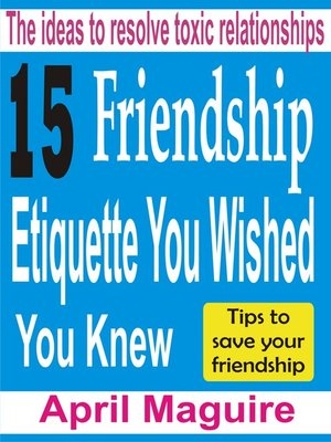 cover image of 15 Friendship Etiquette You Wished You Knew