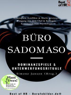 cover image of Büro-SadoMaso – Dominanzspiele & Unterwerfungsrituale