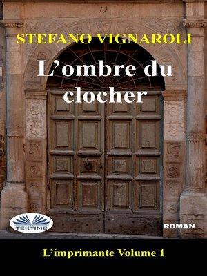 cover image of L'Ombre Du Clocher