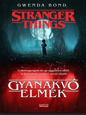 cover image of Gyanakvó elmék