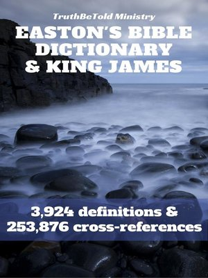 cover image of Easton's Bible Dictionary and King James Bible