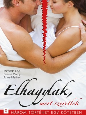 cover image of Elhagylak, mert szeretlek