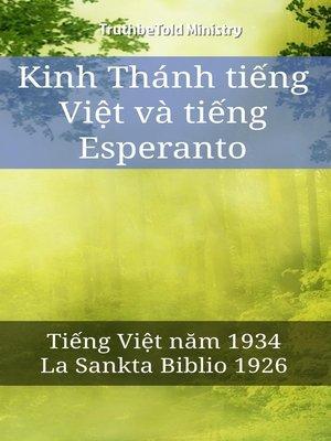 cover image of Kinh Thánh tiếng Việt và tiếng Esperanto