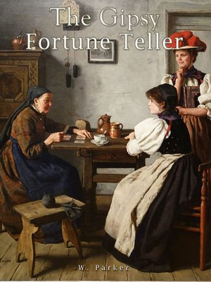 cover image of The Gipsy Fortune Teller