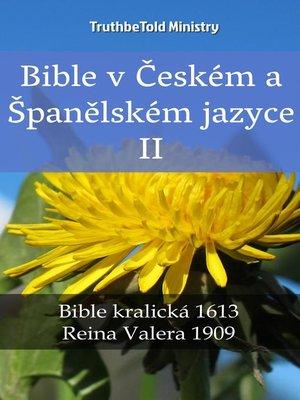 cover image of Bible v Českém a Španělském jazyce II