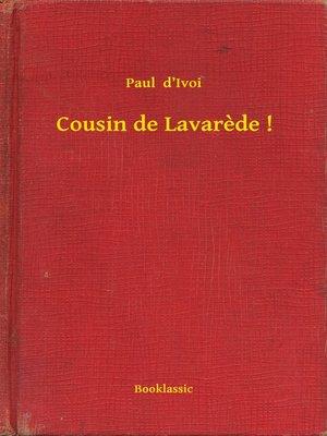 cover image of Cousin de Lavarede !