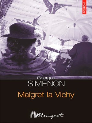 cover image of Maigret la Vichy