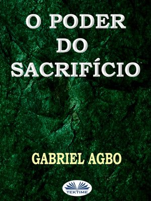 cover image of O Poder Do Sacrifício