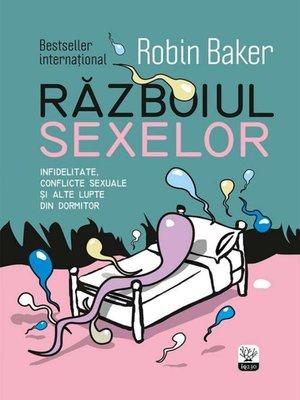 cover image of Războiul sexelor. Infidelitate, conflicte sexuale și alte lupte din dormitor
