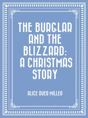 cover image of The Burglar and the Blizzard: A Christmas Story