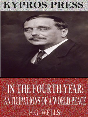 cover image of In the Fourth Year: Anticipations of a World Peace