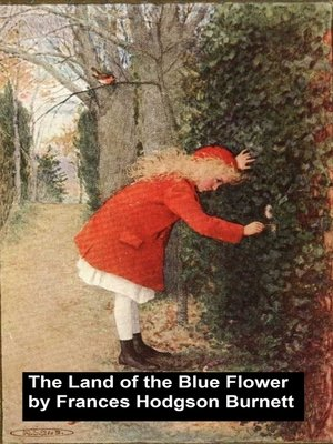 cover image of The Land of the Blue Flower