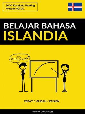 cover image of Belajar Bahasa Islandia--Cepat / Mudah / Efisien