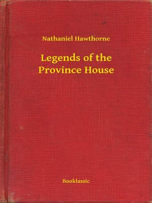cover image of Legends of the Province House