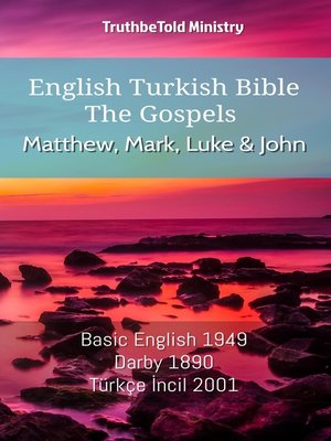 cover image of English Turkish Bible - The Gospels - Matthew, Mark, Luke and John