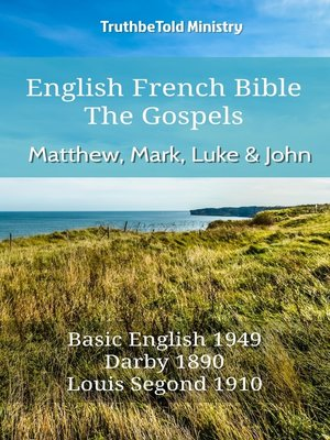 cover image of English French Bible--The Gospels--Matthew, Mark, Luke and John