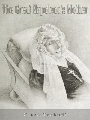 cover image of The Great Napoleon's Mother