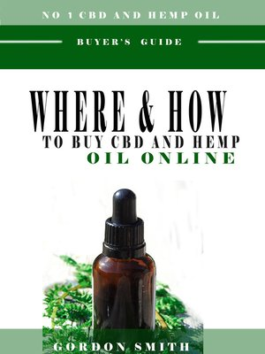 cover image of Where And How To Buy CBD And Hemp Oil Online