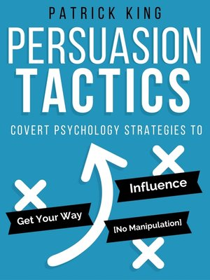 cover image of Persuasion Tactics (Without Manipulation)